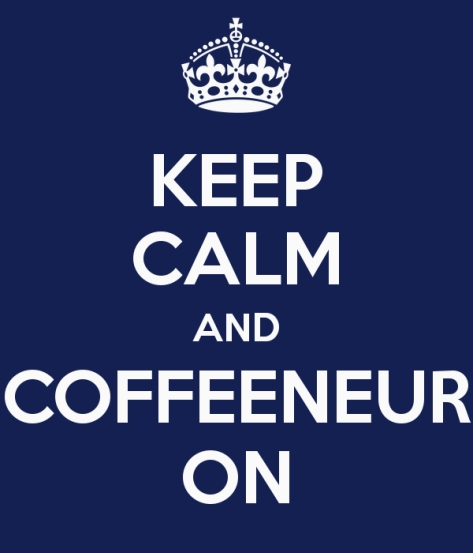 keep-calm-and-coffeeneur-on