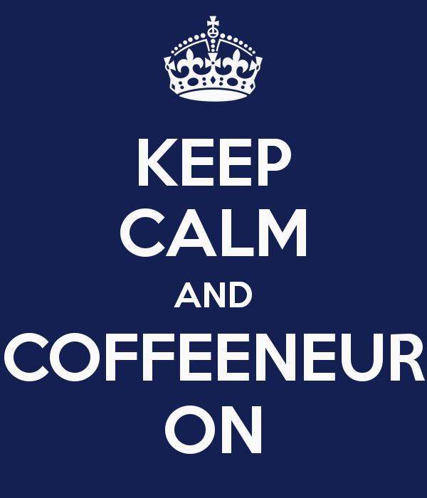 keep-calm-and-coffeeneur-on